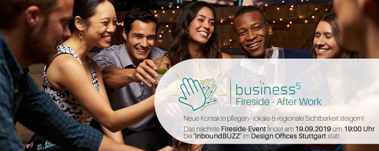 Business High 5 & Design Offices Stuttgart proundy present: Fireside-Event - AfterWork-Networking